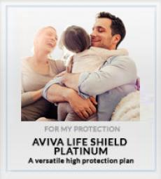 Aviva Life Shield Platinum For My Protection plan