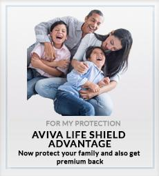 Aviva Life Shield Advantage For My Protection plan