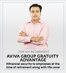 Aviva Group Gratuity Advantage For My Retirement plan